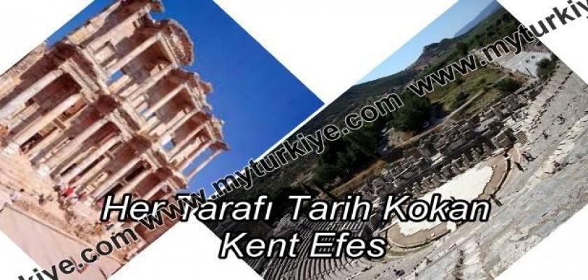 Her Tarafı Tarih Kokan Kent: Efes