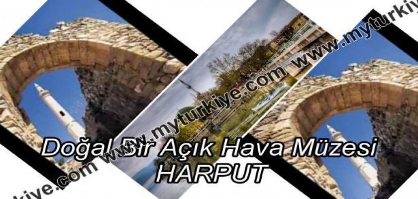 Doğal Bir Açık Hava Müzesi: Harput