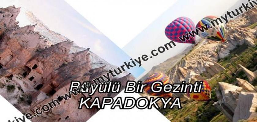 Büyülü Bir Gezinti: Kapadokya
